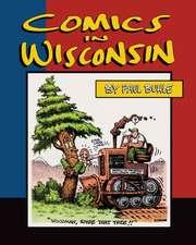 Comics in Wisconsin