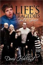Life's Tragedies God's Grace