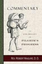 Commentary on John Bunyan's the Pilgrim's Progress:  Selected Stories