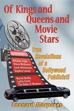 Of Kings and Queens and Movie Stars