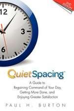 Quietspacing - Second Edition