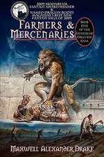 Farmers & Mercenaries - Genesis of Oblivion Bk 1 (Hardback)