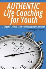 Authentic Life Coaching for Youth