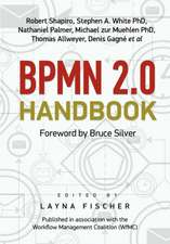 Bpmn 2.0 Handbook:  Innovation, Implementation and Impact Award-Winning Case Studies in Workflow and Business Process Management
