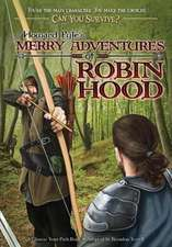 Howard Pyle's Merry Adventures of Robin Hood:  A Choose Your Path Book