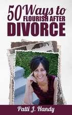 50 Ways to Flourish After Divorce