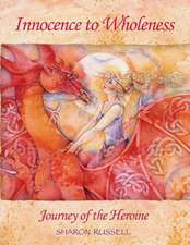 Innocence to Wholeness