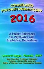Condensed Psychopharmacology 2016