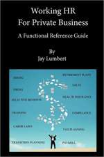 Working HR for Private Business - A Functional Reference Guide