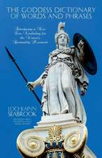 The Goddess Dictionary of Words and Phrases