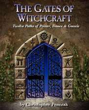 The Gates of Witchcraft