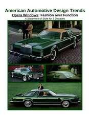 American Automotive Design Trends / Opera Windows