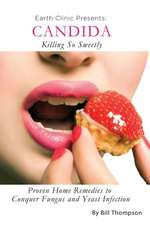 Candida:  Killing So Sweetly
