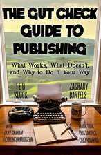 The Gut Check Guide to Publishing
