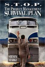 S.T.O.P. the Project Management Survival Plan