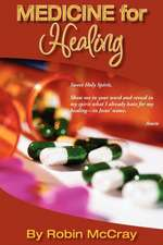 Medicine for Healing
