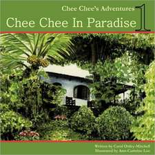 Chee Chee in Paradise