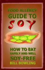 Food Allergy Guide to Soy