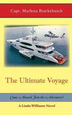 The Ultimate Voyage:  Come Aboard. Join the Adventure!