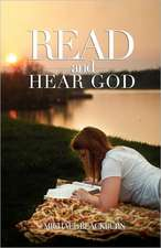 Read and Hear God:  Volume 1, Financial Enlightenment for Today