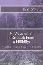 50 Ways to Tell a Redneck from a Hillbilly