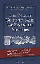 The Pocket Guide to Sales for Financial Advisors:  A Daily Guide to Improving Relationships