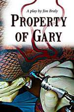 Property of Gary:  Makilien Trilogy - Book 1