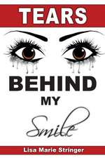 Tears Behind My Smile