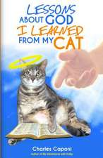 Lessons about God I Learned from My Cat