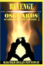 Revenge:  Guardians of the Universe