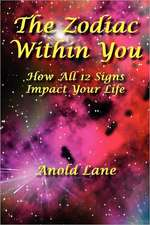 The Zodiac Within You