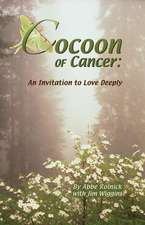 Cocoon of Cancer