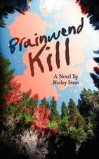 Brainwend Kill