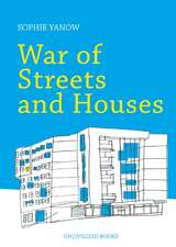 War of Streets and Houses