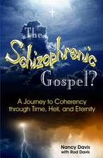 The Schizophrenic Gospel