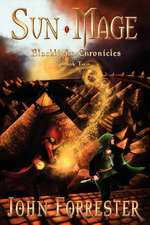 Sun Mage:  Blacklight Chronicles