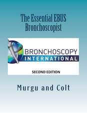 The Essential Ebus Bronchoscopist
