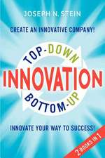 Bottom-Up and Top-Down Innovation
