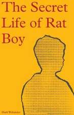 The Secret Life of Rat Boy