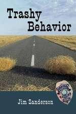 Trashy Behavior