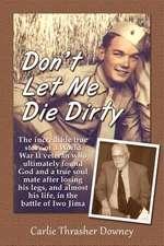 Don't Let Me Die Dirty