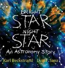 Bright Star, Night Star