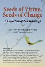 Seeds of Virtue, Seeds of Change