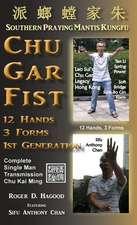 Chu Gar Fist