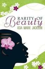Rarity of Beauty