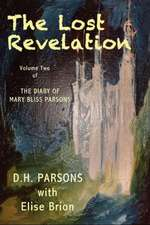 The Lost Revelation:  The Diary of Mary Bliss Parsons