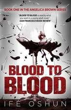 Blood to Blood