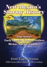 New Mexico's Stormy History