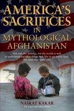 America's Sacrifices in Mythological Afghanistan