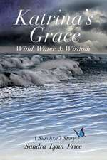 Katrina's Grace